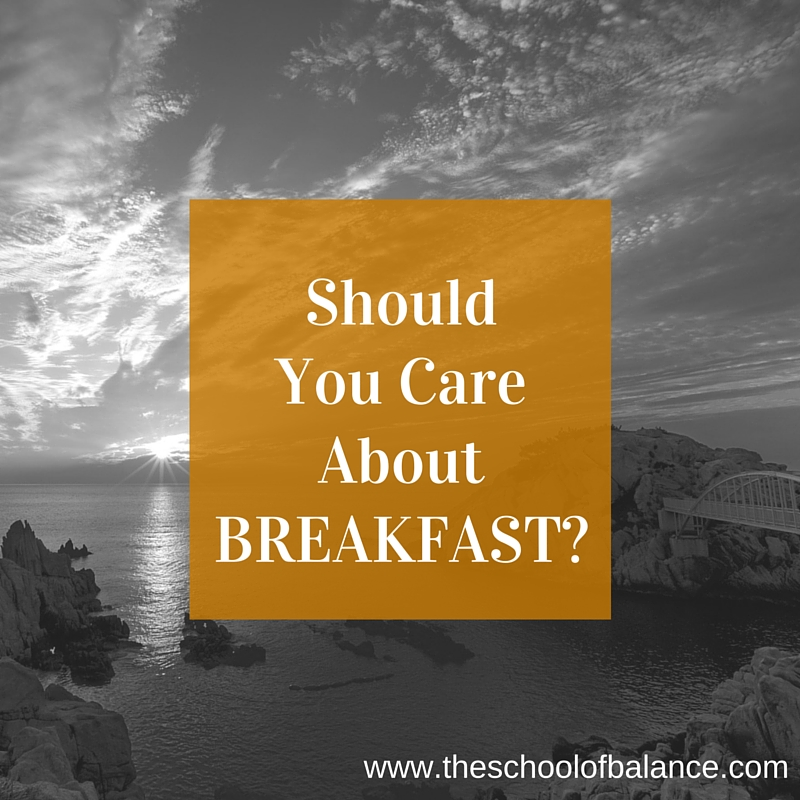 should you care about breakfast blog