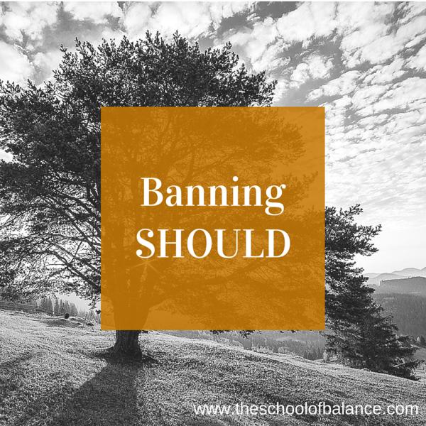 Banning Should
